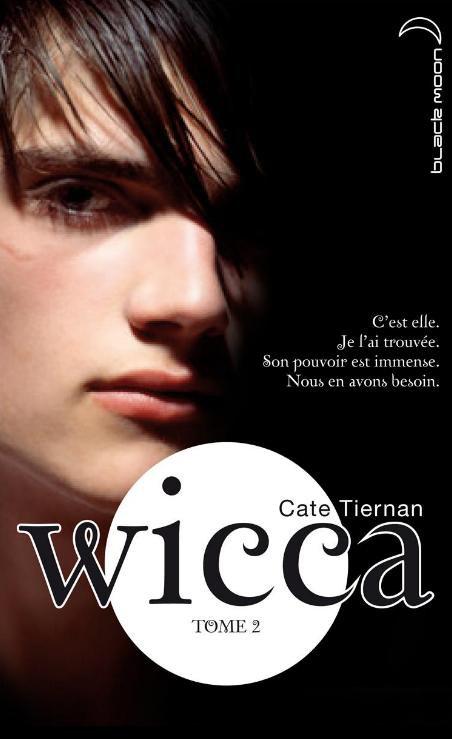 "Saga ""Wicca"" T2, de Cate Tiernan"