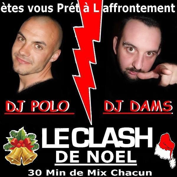 DJ DAMS & POLO  - LE CLASH DE NOEL