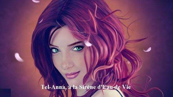 Tel-Anna, à la Sirène d'Eau de Vie