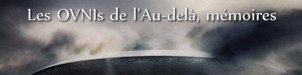 Les Oovnis de l ' au_dela  mémoires de Serje  Perronnet le 05 fevrier 2016
