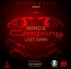 Fontom  / Last Game feat Mano-B - Company (2016)