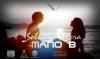 Mon Royaume / Mano-B - Soleil se lèvera (2016)