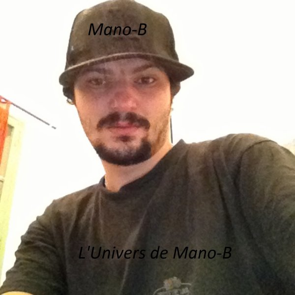 L'Univers de Mano-B / Mano-B- Famous (2013)
