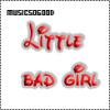 # Littl℮ Bαd Girl
