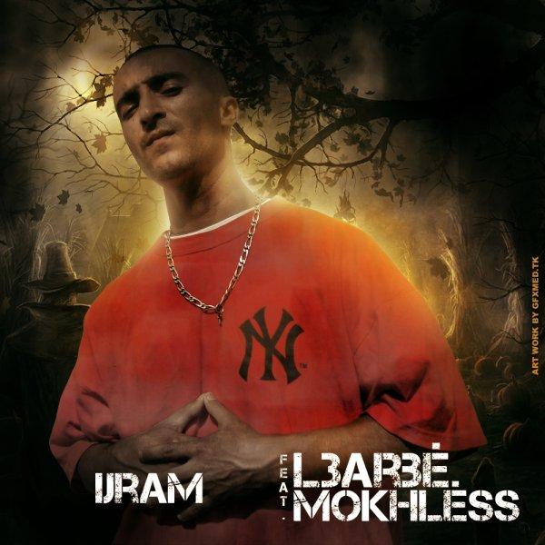 L3arbé Feat. Mokhlèss - Ijram