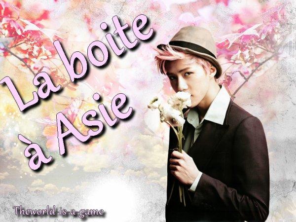 La boite à Asie !?!