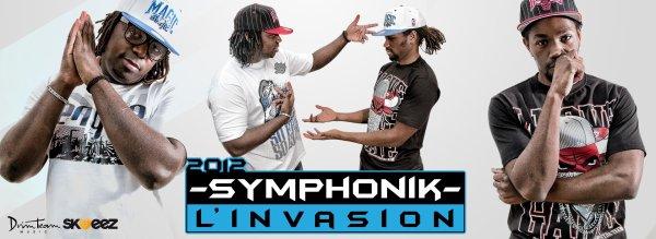 "SYMPHONIK SORTIRA UN STREET ALBUM ""L'INVASION"""
