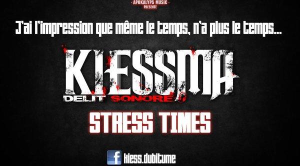 KIESSMA - STRESS TIMES EXCLU DE LA MIXTAPE DELIT SONORE