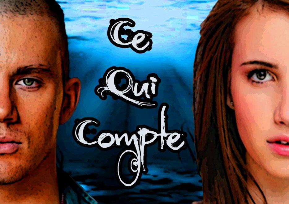 """Blog officiel du roman """"Ce Qui Compte"""""""
