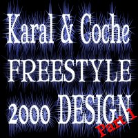KaRaL_ Freestyle 2000 DESIGN ( Partie 1 ) 2010 (2010)