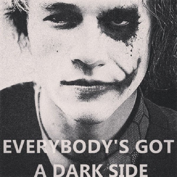 EvErYbOdY's GoT A DaRk SiDe