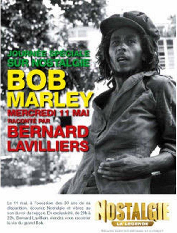 Bob Marley raconté par Bernard Lavilliers Le 11 mai à l'occasion des 30 ans de sa disparition sur Nostalgie