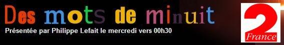 Bernard Lavilliers. Emission « Des mots de minuit » le 26 octobre 2011 à minuit