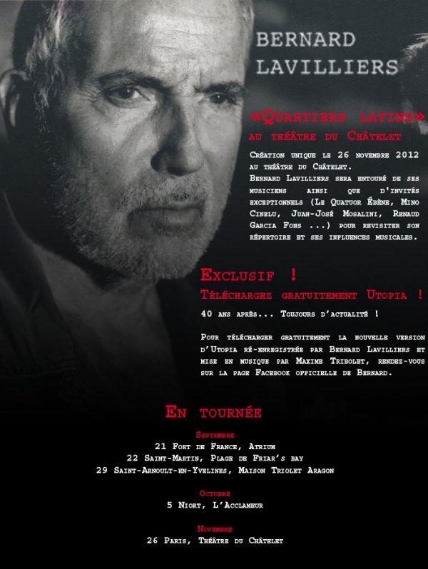 Bernard Lavilliers Quartiers Latins et Tournée
