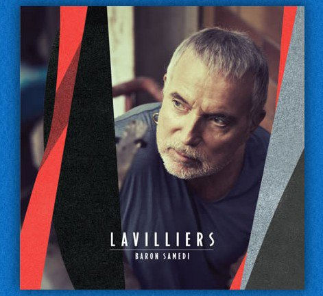 "Bernard Lavilliers, les titres de son nouvel album ""Baron samedi"" sortie 25 novembre 2013"