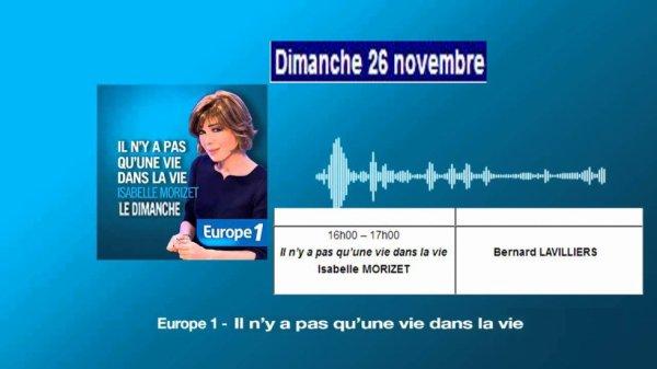 Bernard Lavilliers – Europe 1 - Il n'y a pas qu'une vie dans la vie - 26 novembre 2017