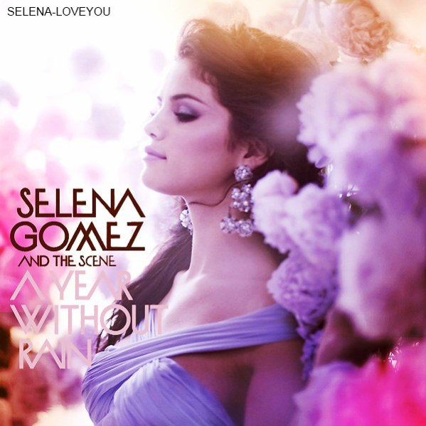 A Year Without Rain (Deluxe Ed / A Year Without Rain Selena Gomez (2010)