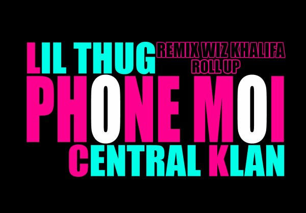Lil Thug Feat Central Klan  Phone Moi (2011)