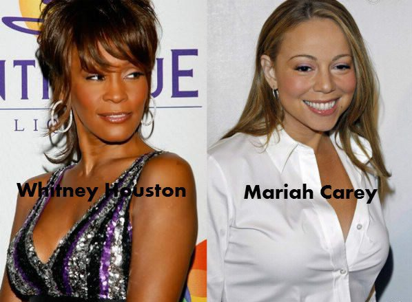 Whitney Houston / Mariah Carey.