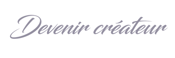 Devenir créateur