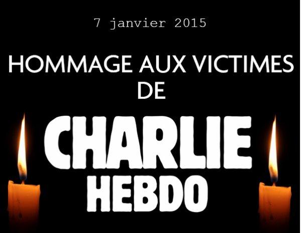 Je suis CHARLIE  Hommage le Mercredi 07 Janvier 2015