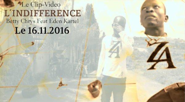 Sortie du Clip-Vidéo L'INDIFFERENCE le 16-11-2016 !
