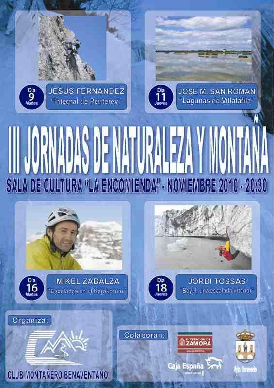 """III JORNADAS DE MONTAÑA - CLUB MONTAÑERO BENAVENTANO - NOVIEMBRE 2010 - 20'00 HORAS - SALA DE CULTURA """"LA ENCOMIENDA"""" BENAVENTE"""