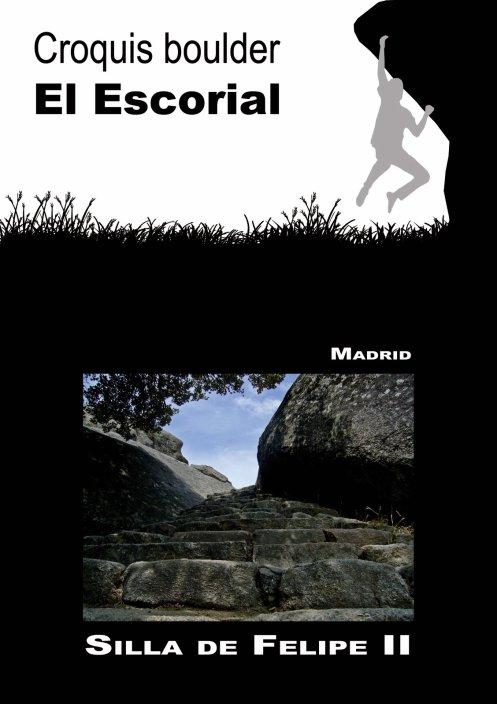 MULTIACTIVIDAD 3º FIN DE SEMANA DE CADA MES: TREKKING-BULDER EN EL ESCORIAL - 18,19 Y 20 DE MARZO