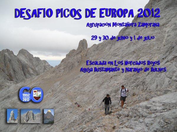MONTAÑERA ZAMORANA Y RUTEROS ZAMORA: TRAVESIA PICOS DE EUROPA y DESAFIO PICOS DE EUROPA 2012. DIAS 29 y 30 de junio y 1 de Julio de 2012.