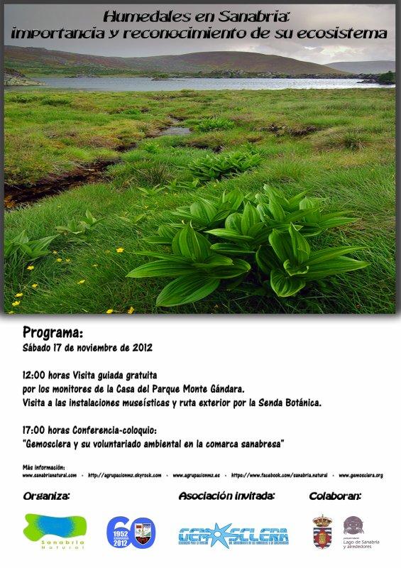 Humedales en Sanabria; importancia y reconocimiento de su ecosistema. Sábado 17/11/2012. Casa del Parque del Lago de Sanabria y alrededores.