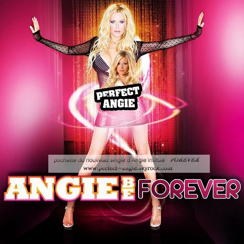 15 / 10 / 10 : Nouvelle pochette officielle du single forever d'Angie. Bientôt dans les bacs.