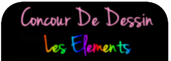 CONCOURS DE DESSIN !!! ;) <3