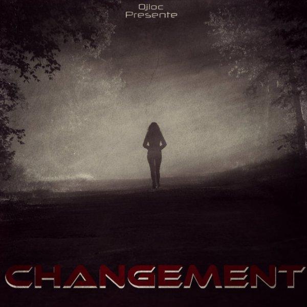 Changement / Change Moi Ça (2013)