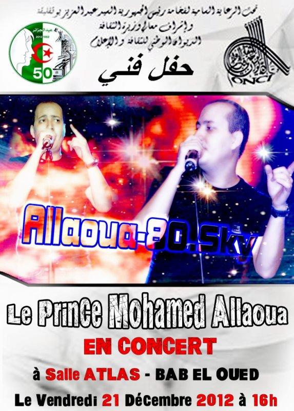 Le Prince Mohamed Allaoua  EN CONCERT  à Salle ATLAS - BAB EL OUED