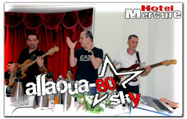 Le Prince Allaoua ☆ 29 Août 2o13 ☆ Hôtel Mercure ALGER