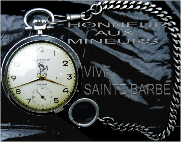Honneur aux mineurs, Vive Sainte Barbe