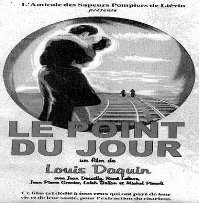 """La mine et le cinéma, """" Le point du jour """" de Louis Daquin."""