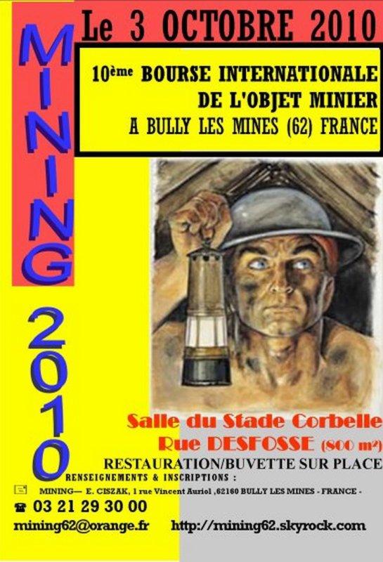 10 ème édition du salon de l'objet minier, MINING 2010, dimanche 3 octobre 2010 salle Corbelle de Bully les Mines.