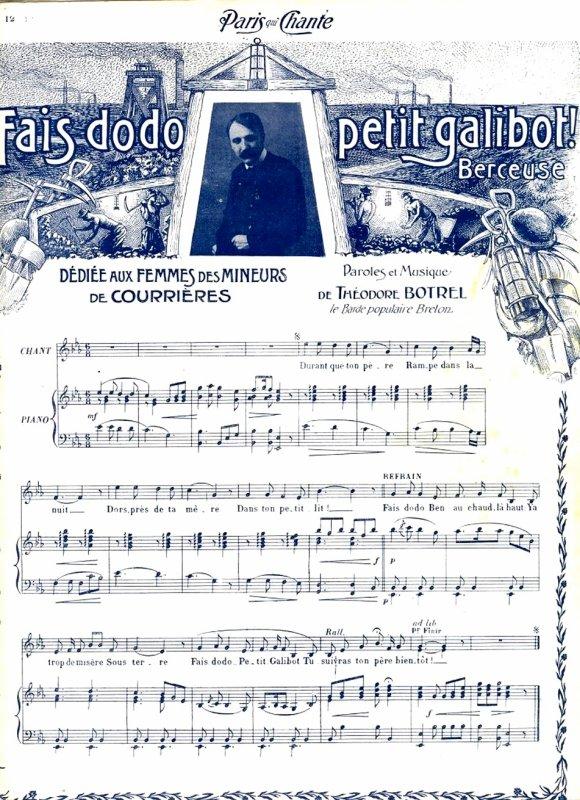 Fais dodo petit galibot, berceuse de Théodore Botrel dédiée aux femmes des mineurs de Courrières