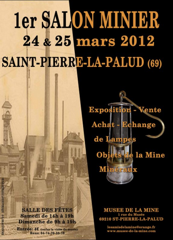 1er Salon de l'objet Minier les 24 & 25 mars 2012 à Saint-Pierre-La-Palud ( 69 )