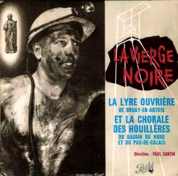 """'' La Vierge Noire '', paroles du chant interprété par la chorale """" La Lyre Ouvrière de Bruay en Artois """""""