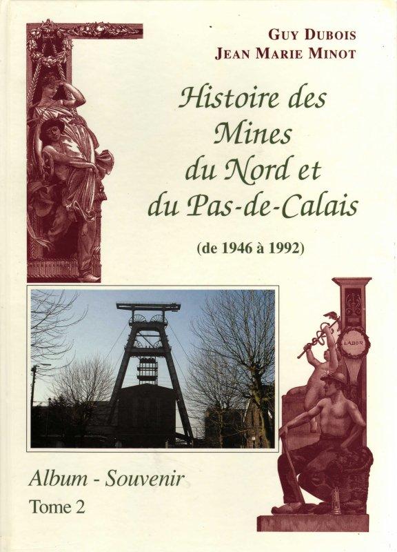 Paroles et mémoires du bassin houiller du Nord Pas de Calais ; quelques ouvrages de référence.