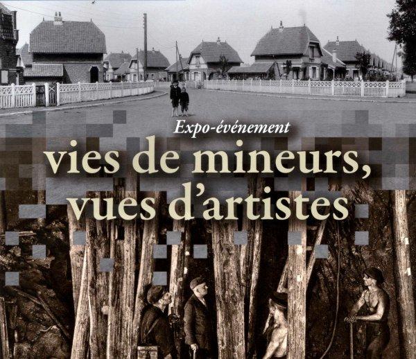 """Exposition : """" Au jour et au fond """" au Centre Historique Minier de Lewarde du 01/02 au 03/06/2012"""