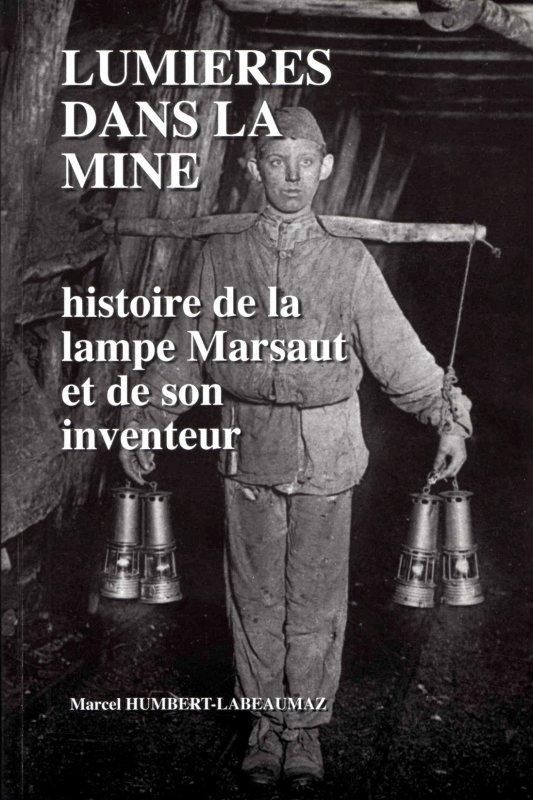 Lampes de mine - Quelques ouvrages de référence à consulter.