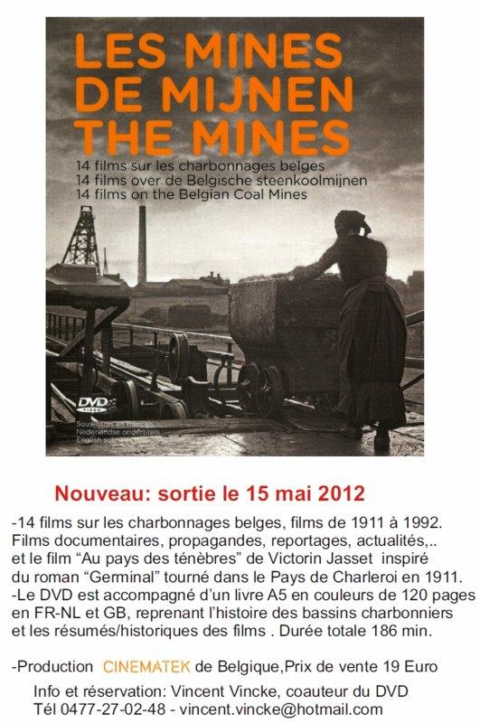 Les mines  - 14 films sur l'activité minière de nos voisins belges de 1911 à 1992.