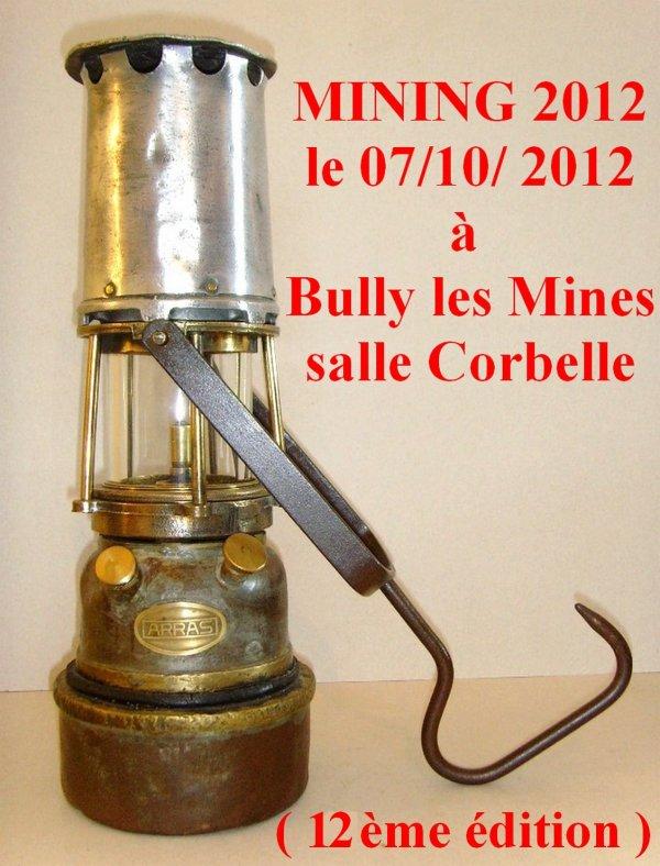 MINING 2012 - 12ème édition le 7 octobre 2012 salle Corbelle à Bully les Mines