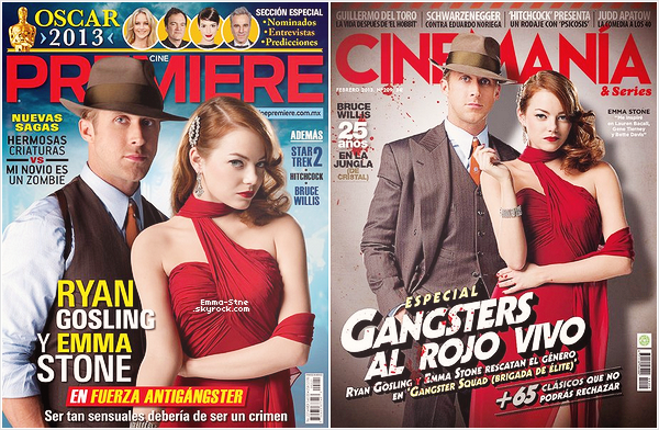 Emma et Ryan en couverture de deux magasines Espagnole pour la promo de Gangster Squad. ~ «Gangster Squad» sort dans exactement 11 jours en France. Vous avez hâte de sa sortie ? Irez-vous le voir ?