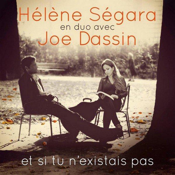 """Hélène Ségara en duo avec Joe Dassin """"Et si tu n'existais pas"""""""