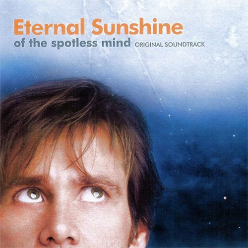 Eternal Sunshine of the Spotless Mind / Everybody's Gotta Learn Sometime (2004)