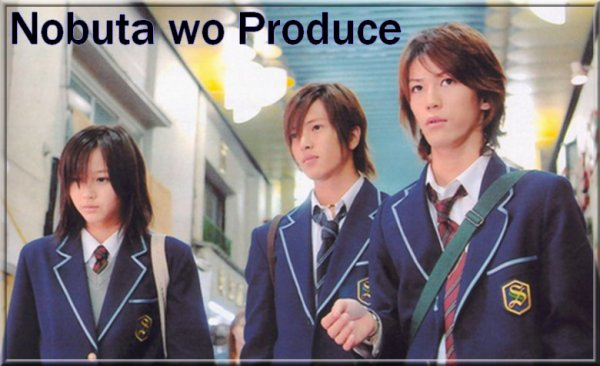 ♥ Nobuta wo Produce ♥